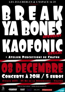 Break Ya Bones + Kaofonic à Chatou